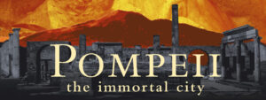 Pompeii Traveling Exhibit